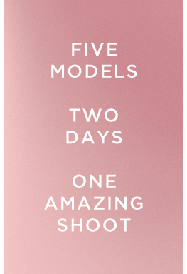 Five models, two days, one amazing shoot
